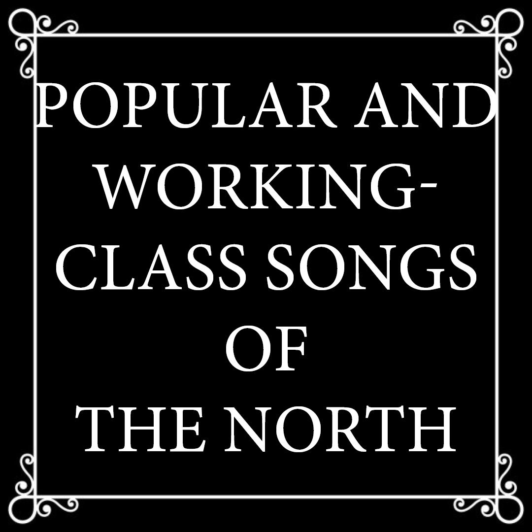 Chansons populaires et ouvrières du Nord